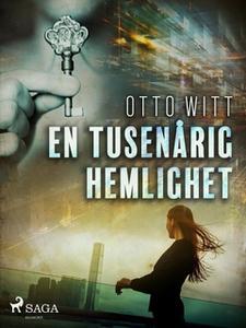 «En tusenårig hemlighet» by Otto Witt
