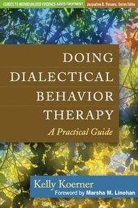 Doing Dialectical Behavior Therapy: A Practical Guide [Repost]