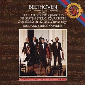 Juilliard String Quartet - Beethoven: Complete String Quartets, Vol.3 - The Late String Quartets (1983)