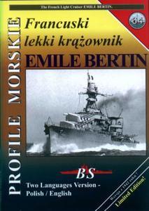 Profile Morskie 64: Francuski Lekki Krazownik Emile Bertin - The French Light Cruiser Emile Bertin (Repost)