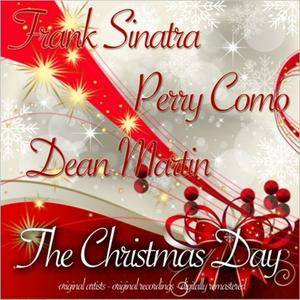 Frank Sinatra, Perry Como, Dean Martin - The Christmas Day (2016)