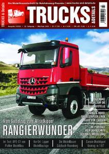Trucks & Details – März 2020