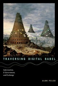 Traversing Digital Babel: Information, E-Government, and Exchange (repost)