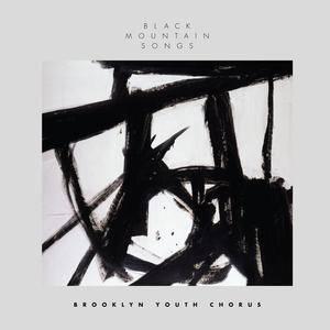 Brooklyn Youth Chorus & Dianne Berkun Menaker - Black Mountain Songs (2017)