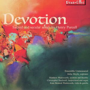 Ensemble Unmeasured & Julia Doyle - Devotion: Sacred and Secular Songs by Henry Purcell (2019)