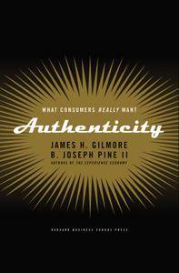 Authenticity: What Consumers Really Want (repost)