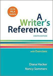 A Writer's Reference with Exercises with 2016 MLA Update, 8th Edition