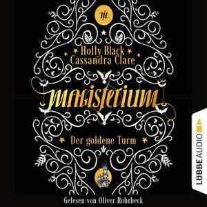 «Magisterium - Teil 5: Der goldene Turm» by Holly Black,Cassandra Clare