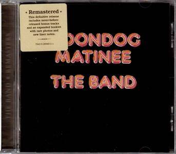 The Band - Moondog Matinee (1973) {2001, 24-Bit Remastered & Expanded Edition} Repost
