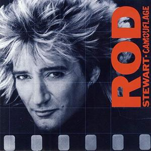Rod Stewart - Camouflage (Expanded Edition) (1984/2009)