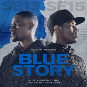 Rapman - Rapman Presents: Blue Story, Music Inspired By The Original Motion Picture (2019) [Official Digital Download]