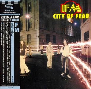 FM - City Of Fear (1980) [Japanese Edition 2013] (Repost)