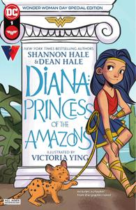 Diana - Princess of the Amazons Wonder Woman Day Special Edition 001 (2021) (digital-Empire