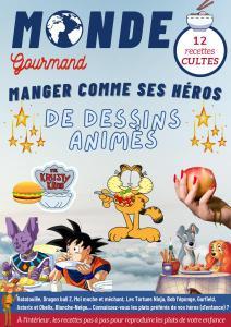 Monde Gourmand N°32 - 11 Juin 2021