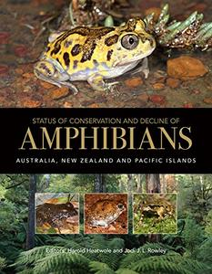 Status of Conservation and Decline of Amphibians: Australia, New Zealand, and Pacific Islands