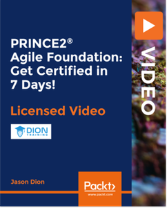 PRINCE2® Agile Foundation: Get Certified in 7 Days