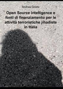Open Source Intelligence e fonti di finanziamento per le attività terroristiche jihadiste in Italia