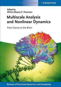 Multiscale Analysis and Nonlinear Dynamics: From Genes to the Brain (Repost)