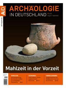 Archäologie in Deutschland - August-September 2016
