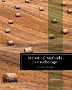 Statistical Methods for Psychology (Qualitative Research and Analysis in Psychology) [Repost]