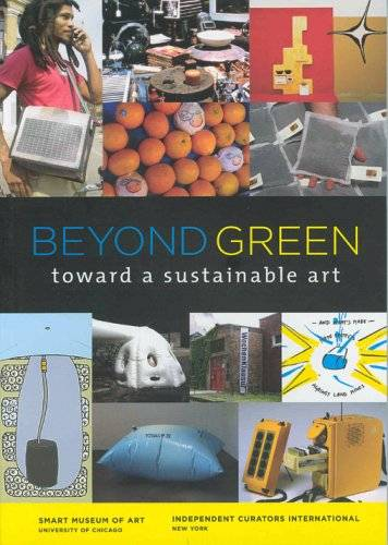 Beyond Green: Toward a Sustainable Art(Repost)