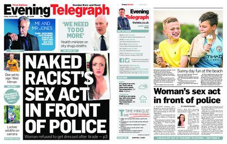Evening Telegraph First Edition – July 26, 2019