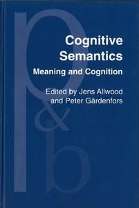 Cognitive Semantics: Meaning and Cognition
