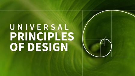 Universal Principles of Design [Updated 7/19/2017]
