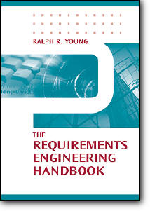 Ralph Rowland Young, «The Requirements Engineering Handbook»