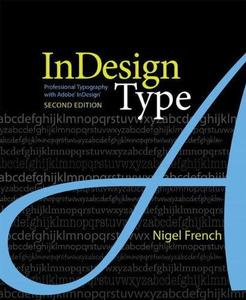 InDesign Type: Professional Typography with Adobe InDesign (Repost)