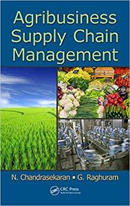 Agribusiness Supply Chain Management (Repost)