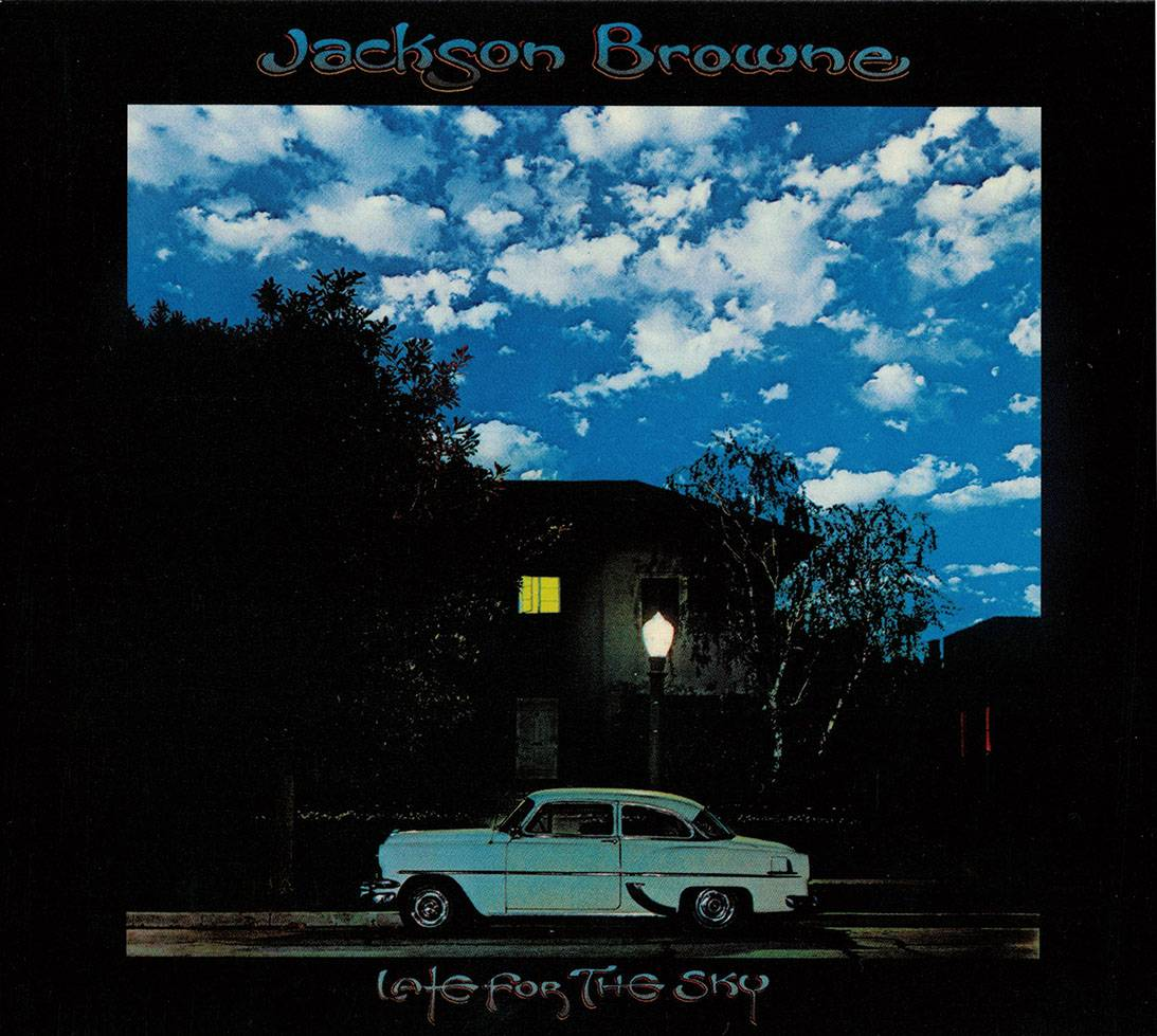 Jackson Browne - Late for the Sky (1974) [40th Anniversary, Remastered Reissue, 2014]