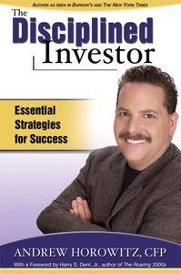 The Disciplined Investor: Essential Strategies for Success