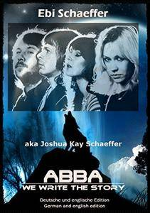 Schäffer Joshua Kay - Abba - We write the Story