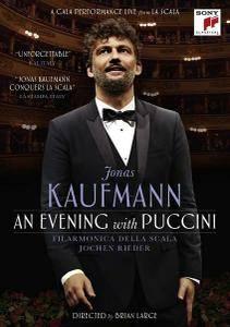 Jonas Kaufmann, Jochen Rieder, Filarmonica della Scala: An Evening with Puccini (2016)