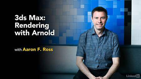 3ds Max: Rendering with Arnold (Released 11/2019)