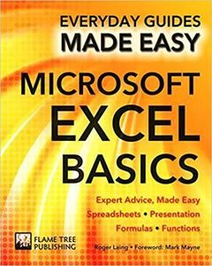 Microsoft Excel Basics: Expert Advice, Made Easy (Everyday Guides Made Easy)