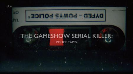 ITV - The Gameshow Serial Killer: Police Tapes (2017)