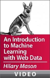 An Introduction to Machine Learning with Web Data [repost]