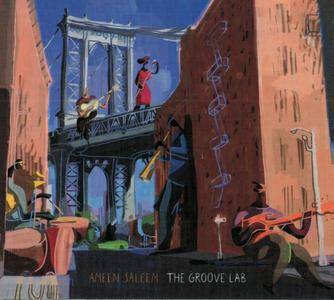 Ameen Saleem - The Groove Lab (2015) {Millesuoni}