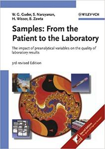 Samples:From the Patient to the Laboratory: The impact of preanalytical variables on the quality of laboratory results (Repost)