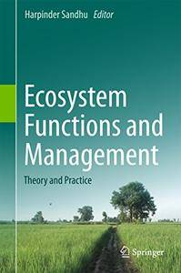 Ecosystem Functions and Management: Theory and Practice [Repost]