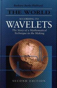 The World According to Wavelets: The Story of a Mathematical Technique in the Making