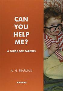 Can You Help Me?: A Guide for Parents (Repost)