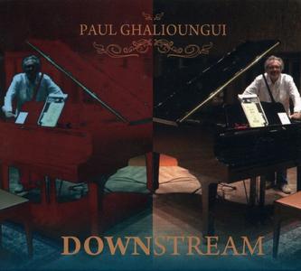 Paul Ghalioungui - Downstream (2019)