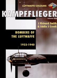 Kampfflieger Volume 1: Bombershttps://avxhm.se/ of the Luftwaffe 1933-1940 (Luftwaffe Colours)