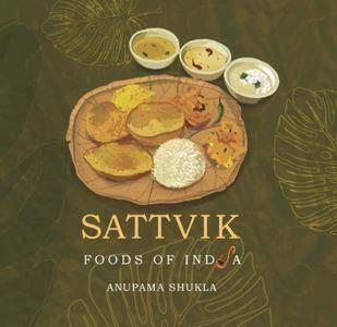 Foods of India: Sattvik
