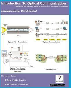 Introduction to Optical Communication, Lightwave Technology, Fiber Transmission, and Optical Networks