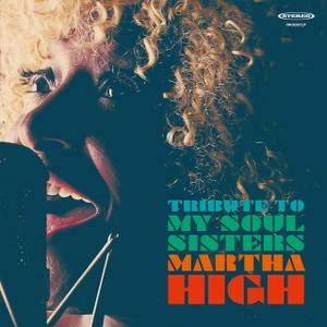 Martha High - Tribute to My Soul Sisters (2017)