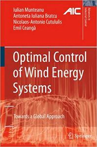 Optimal Control of Wind Energy Systems: Towards a Global Approach (Repost)